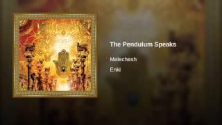 The Pendulum Speaks