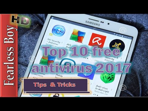 Top 10 Free Antivirus 2017 | Best Free Antivirus Security | Antivirus For Android Phone