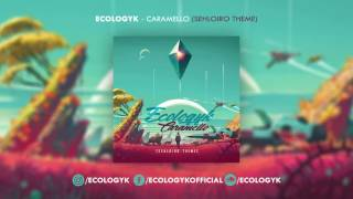 Ecologyk - Caramello (Sehloiro Theme)(DOWNLOAD: http://supportify.ch/dl/?track=38753 Contact: ecologyklive@gmail.com Follow me: http://facebook.com/ecologykofficial ..., 2016-11-08T15:00:02.000Z)