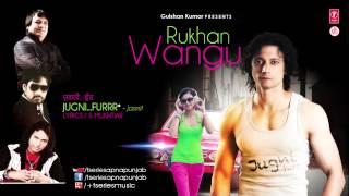 Jugni Furr  I Jasmit Feat. JSL | Rukhan Wangu