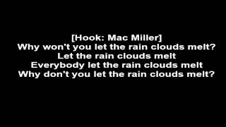 Mac Miller ft. ScHoolboy Q - Melt (Lyrics)