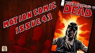 The Walking Dead: Issue 43 - Motion Comic
