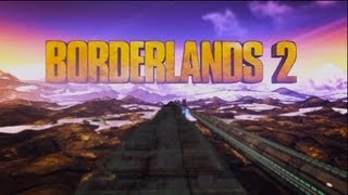 Borderlands 2 Game Intro Cutscene / Opening Cinematic
