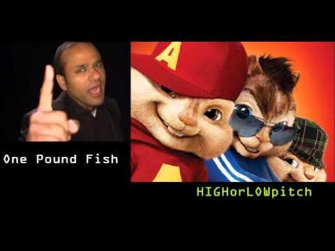 One Pound Fish - £1 Fish Man - O-Fish-Al [CHIPMUNKS version]