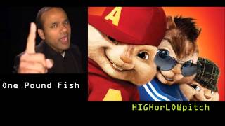 One Pound Fish - £1 Fish Man - O-Fish-Al [CHIPMUNKS version]