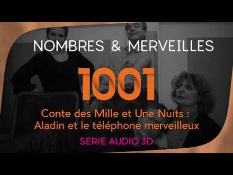 Vidéo N°1001 - Conte des Mille et Une Nuits : Aladin et le téléphone merveilleux