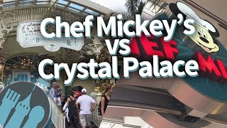 Disney World Restaurant Comparison: Crystal Palace vs Chef Mickeys