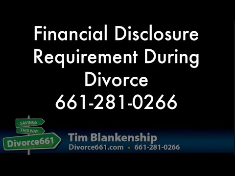 California Divorce Financial Disclosures Requirements