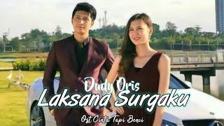 Dudy Oris - Laksana Surgaku (Official Lyrics Video) | Lagu Ost Cinta Tapi Benci Sctv