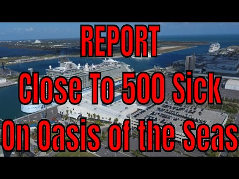 News Update Oasis Of The Seas Now Reporting Close To 500 Sick Passengers From Norovirus