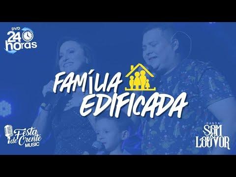 Banda Som e Louvor - Família Edificada - DVD 24 Horas