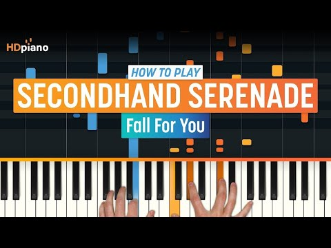 Fall For You  Secondhand Serenade  HDpiano Part 1