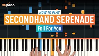 """Fall For You"" by Secondhand Serenade 