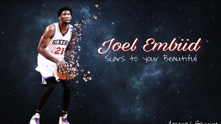 "Joel embiid - ""scars to your beautiful"" ᴴᴰ"