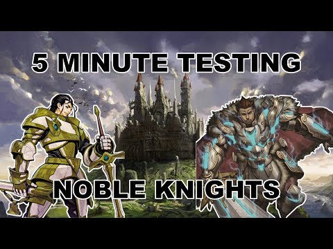 5 Minute Testing - Noble Knights