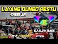 DJ LDR LAYANG DUNGO RESTU || REMIX SLOW BASS HOREGG