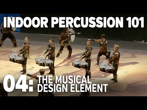 INDOOR PERCUSSION 101, Episode 4: The Musical Design Element