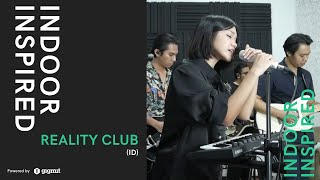 Reality Club at INDOOR INSPIRED Online Showcase #2