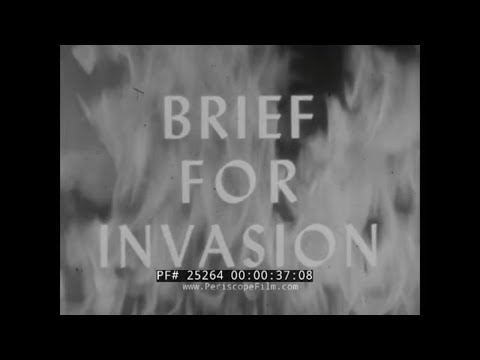 "U.S. ARMY WAR FILM 34  ""BRIEF FOR INVASION""  D-DAY LANDINGS  25264"