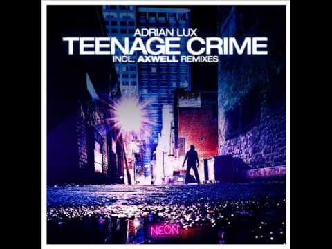 Tiesto Club Life - Adrian Lux - Teenage Crime
