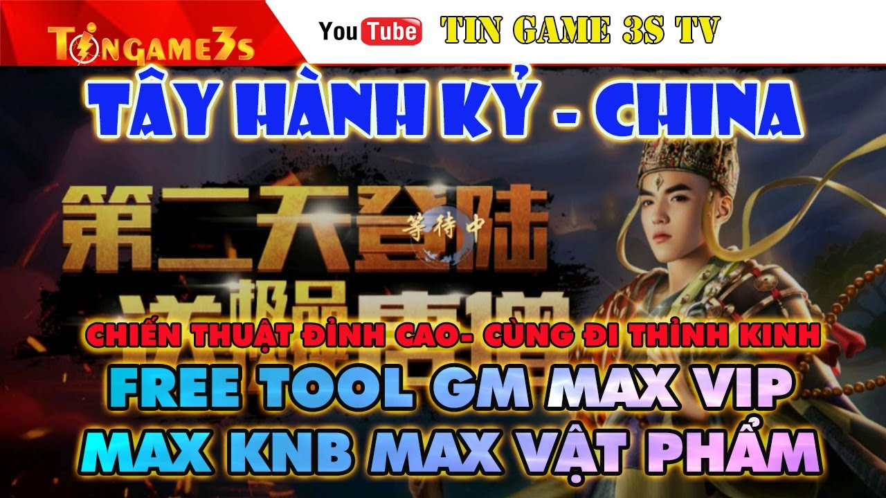 Game Mobile Private| Tây Hành Kỷ China Chiến Thuật Tool GM Max VIP 15 Max KNB Android PC| Tingame3s