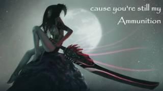 nightcore ammunition lyrics