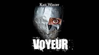 GEWINNSPIEL   Voyeur - das Hörspiel von Kati Winter (und ich spreche mit!)
