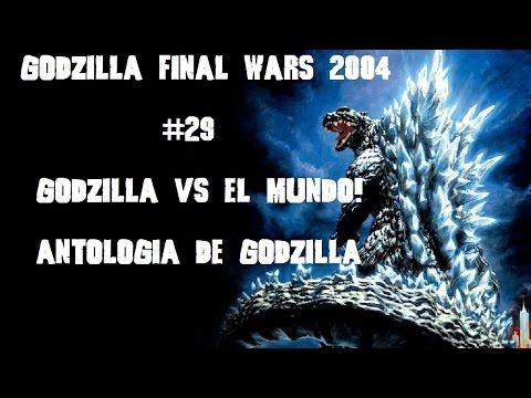 Godzilla Final Wars 2004 #29 Godzilla Vs El Mundo! Resumen Reseña Antologia streaming vf