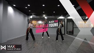 K-POP CLASS : FOREVER YOUNG - BLACK PINK ( Short Version ) l MAXX DANCE STUDIO