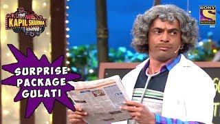 Dr. Gulati Is A Surprise Package - The Kapil Sharma Show