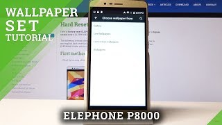 How to Set Up Wallpaper on ELEPHONE P8000 - Desktop Wallpaper