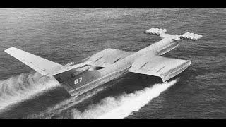 Испытания советского экраноплана-КМ/Tests of the Soviet ekranoplan-KM