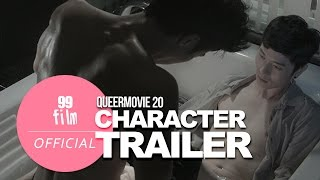 〈QUEER MOVIE 20〉 OFFICIAL CHARACTER TRAILER |GAY, LGBTQ …