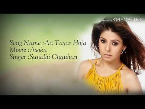 Aa Tayar Hoja Liryc_Sunidhi Chauhan   Lagu India Ost Movie Ashoka  Lagu India Paling Enak Didengar
