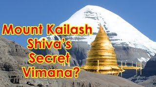Secret City of Shiva in Mount Kailash and Mount GowriShankar? David Childress from Ancient Aliens