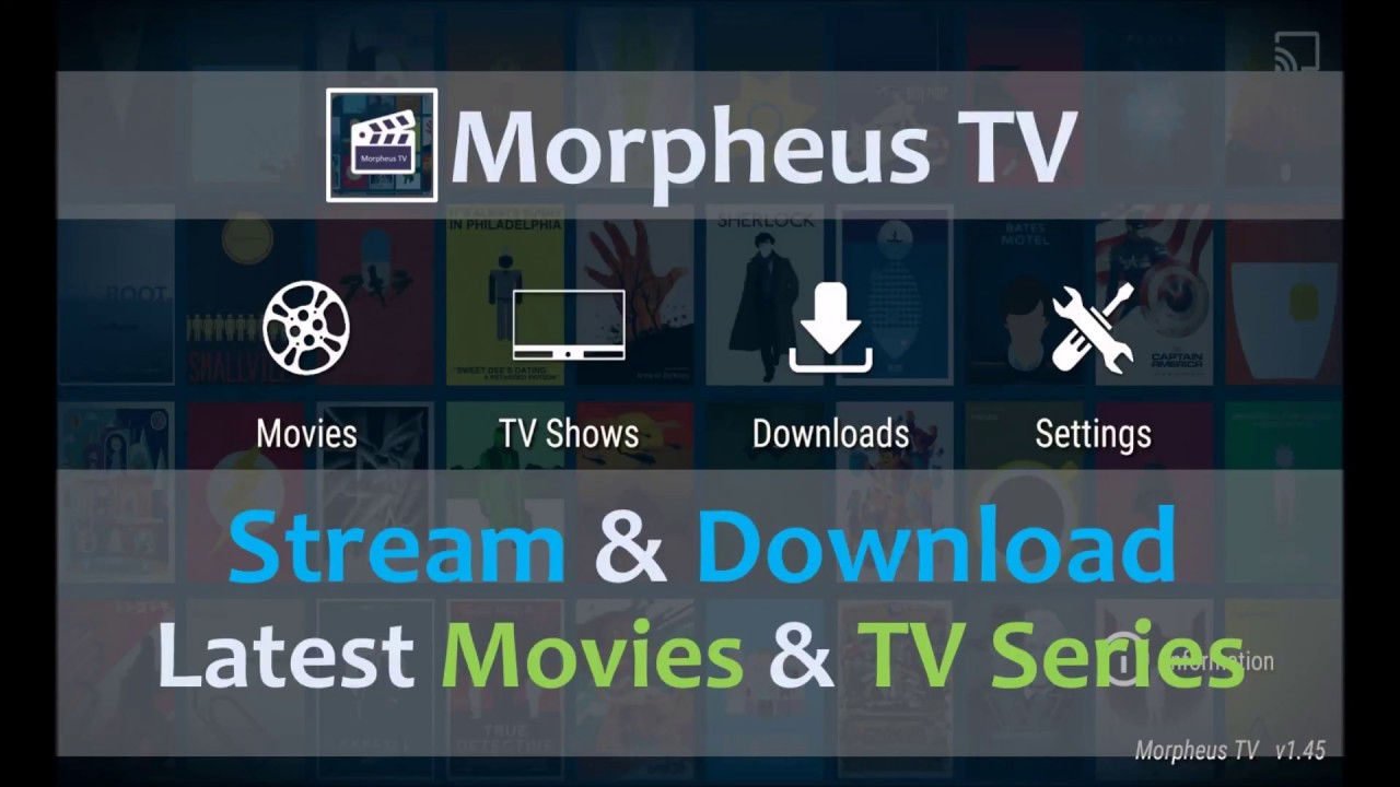 Morpheus TV APP - The Best Latest Movie and TV Series Player and Downloader