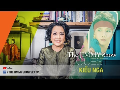 The Jimmy Show | Ca sĩ Kiều Nga | SET TV www.setchannel.tv