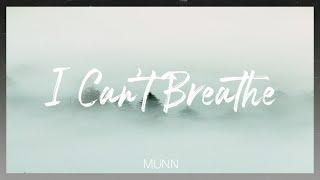 Munn-I Ca n't Breathe (가사 비디오)