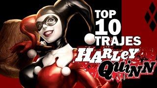 TOP 10 TRAJES/VERSIONES DE HARLEY QUINN