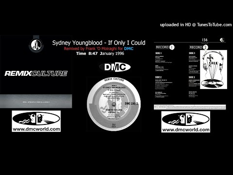 Sydney Youngblood - If Only I Could (DMC Remix By Frank 'O Mairaghi January 1996)