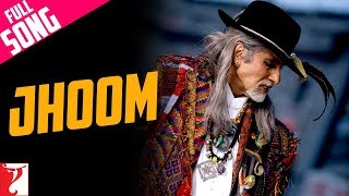 Jhoom - Full Song | Jhoom Barabar Jhoom | Amitabh Bachchan | Shankar Mahadevan