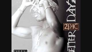 2Pac - Intro(Better Dayz)