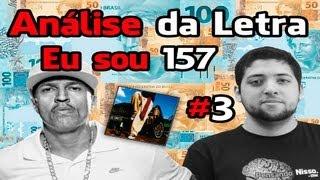 Racionais MCs - Eu Sou 157 - Análise da Letra #3