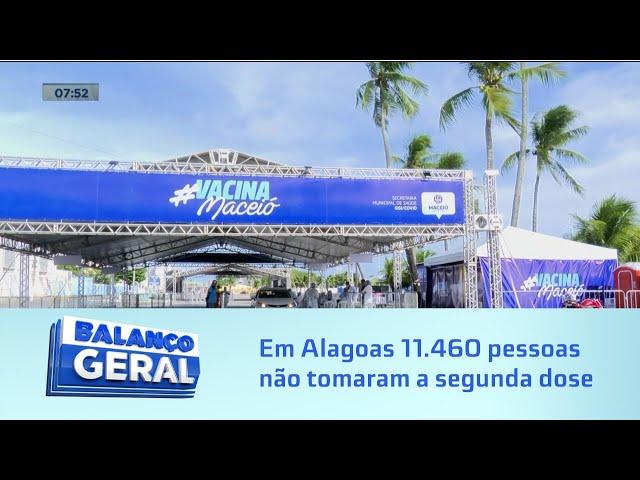 Ciclo completo: Em Alagoas 11.460 pessoas não tomaram a segunda dose da vacina contra a Covid-19