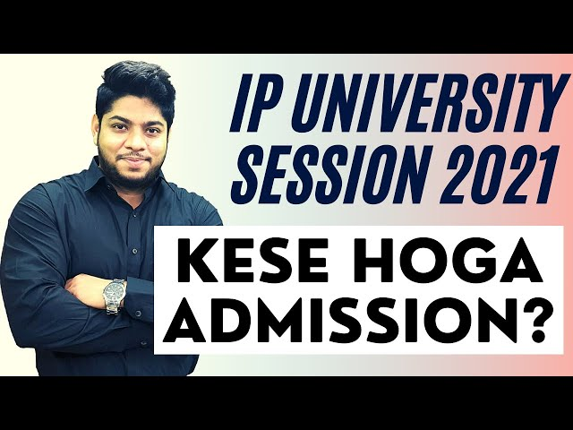 IP University admission process application form online counselling process complete details