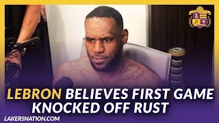 Lakers Post-Game Videos: LeBron Believes First Game Knocked Off Rust