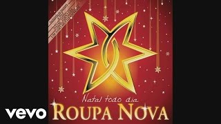 Roupa Nova - Então é Natal (Happy X-Mas War Is Over) (Pseudo)