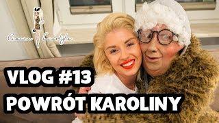 VLOG #13: POWRÓT KAROLINY