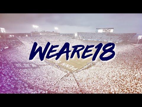 #WeAre18 ᴴᴰ || Penn State's 2018 Football Recruiting Class