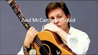 Squid - Paul McCartney